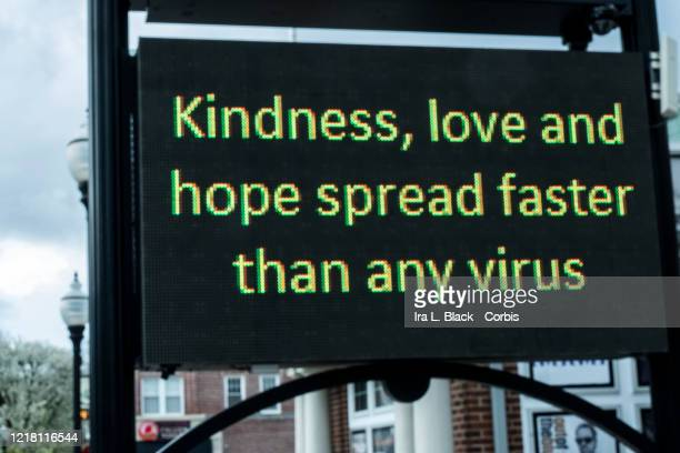 A digital sign outside the Mayo Performing Arts Center which is closed due to the Coronavirus states Kindness Love and Hope Spread Faster than Any...