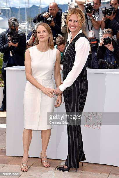 Director Jodie Foster and actress Julia Roberts attend the 'Money Monster' photocall during the 69th annual Cannes Film Festival at the Palais des...