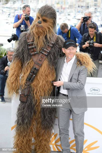 Director Ron Howard and Chewbacca attend the photocall for 'Solo A Star Wars Story' during the 71st annual Cannes Film Festival at Palais des...