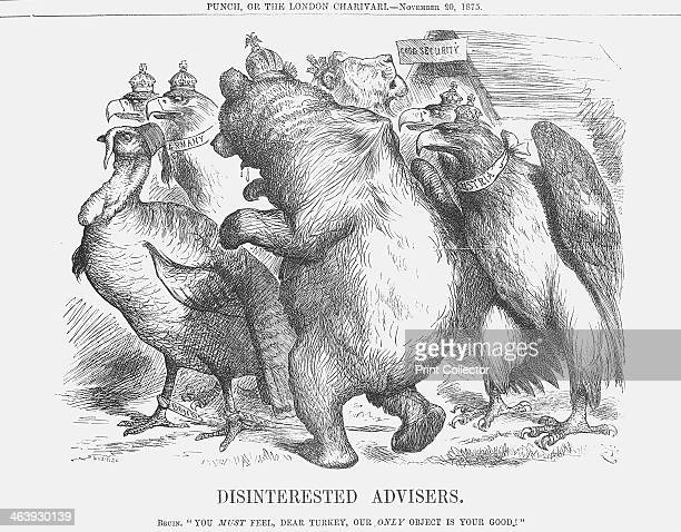 'Disinterested Advisers' 1875 Turkey is surrounded by 'Disinterested Advisers' in the shape of the Russian Bear and the Eagles representing Austria...