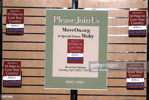 A display sign is seen announcing the signing of MoveOnorg's book 50 Ways to Love Your Country at Barnes and Noble at Astor Place April 20 2004 in...