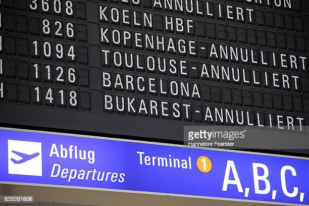 A display with cancelled flights at terminal 1 on the first of a twoday strike at Frankfurt Airport on November 23 2016 in Frankfurt Germany...