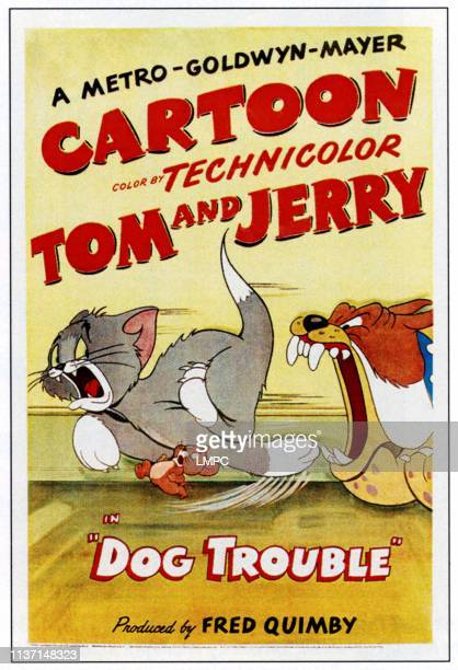 Dog Trouble, poster, from left: Tom and Jerry, 1942.