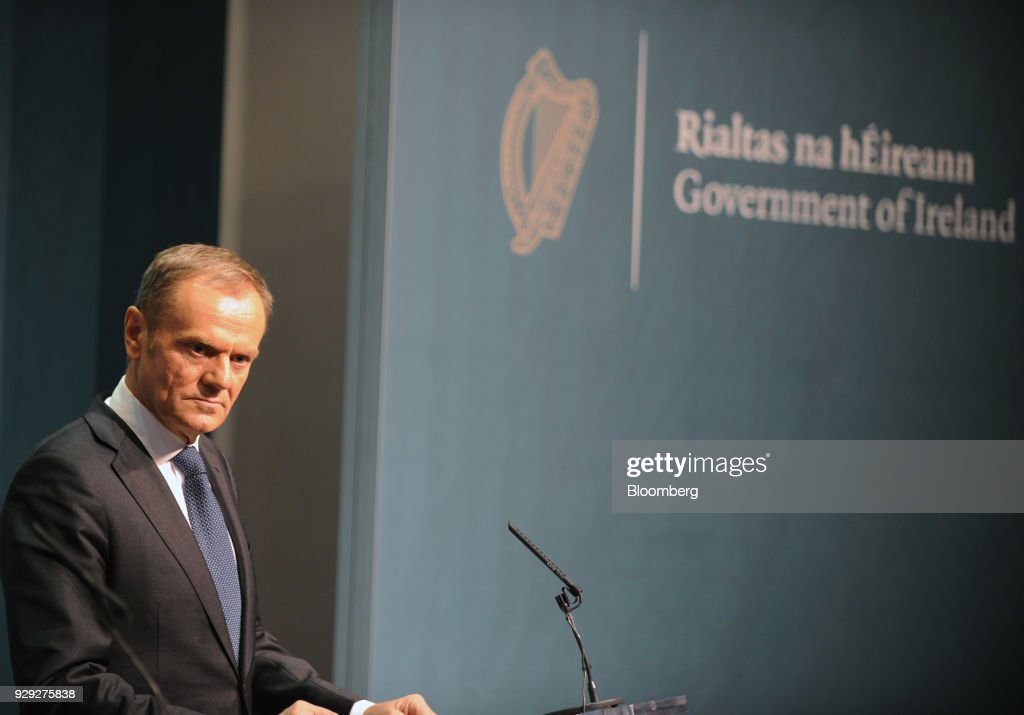 Donald Tusk, president of the European Union (EU), looks on during a news conference at the Government Buildings in Dublin, Ireland, on Thursday, March 8, 2018. The U.K. is beginning to understand the strength of the European Unions negotiating power, Ireland's Prime Minister Leo Varadkar said. Photographer: Aidan Crawley/Bloomberg via Getty Images
