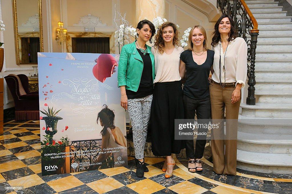 Donatella Finocchiaro, Valeria Solarino, Emilia Verginelli, Elena Bouryka and Valeria Solarino attend the 'Meglio Se Stai Zitta' photocall at Hotel Regina Baglioni on April 18, 2013 in Rome, Italy.