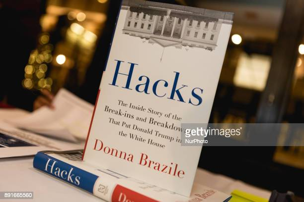 Donna Brazile's new book Hacks The Inside Story of the Breakins and Breakdowns That Put Donald Trump in the White House Braziles book about Russian...