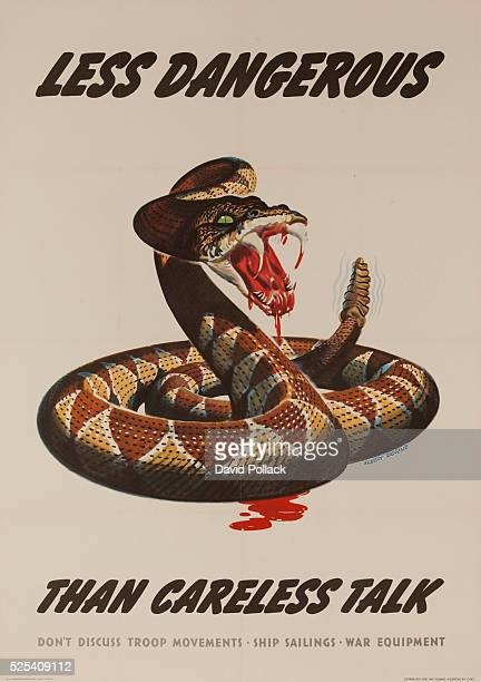 Don't Discuss Troop Movements Ship Sailings War Equipment rattlesnake as metaphor for the dangers of 'careless talk' Illustrated by Albert Dorne 1944