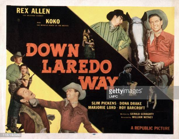 Down Laredo Way poster US poster bottom front from left Clayton Moore Rex Allen bottom rear from left Rex Allen Dona Drake top from left Slim Pickens...