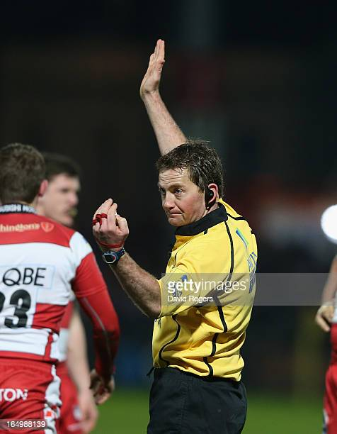 Doyle the referee issues instructions during the Aviva Premiership match between Gloucester and Harlequins at Kingsholm Stadium on March 29 2013 in...