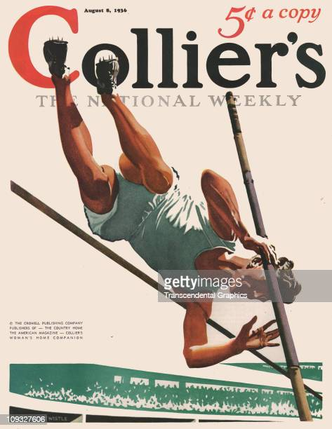 NEW YORK AUGUST 8 A dramatic pole vaulting illustration in connection with the 1936 Olympics is on the cover of Collier's magazine from New York the...