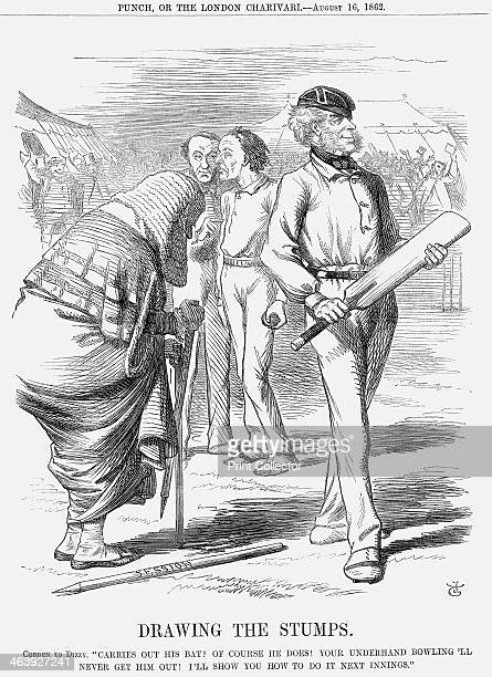 'Drawing The Stumps' 1862 Cobden to Dizzy Carries Out His Bat Of Course He Does Your Underhand Bowling 'll Never Get Him Out I'll Show You How to Do...