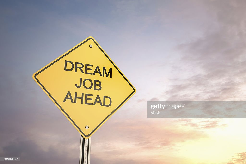 Dream Job Ahead : Stock Photo