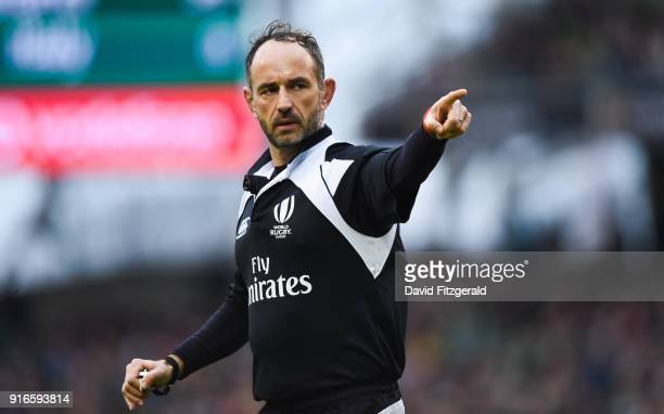 Dublin Ireland 10 February 2018 Referee Romain Poite during the Six Nations Rugby Championship match between Ireland and Italy at the Aviva Stadium...