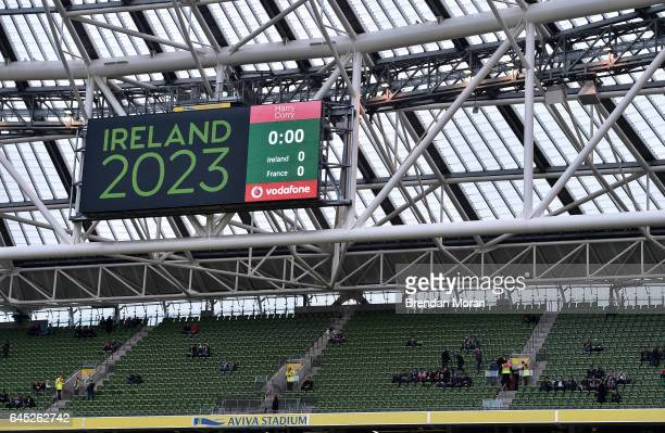 Dublin Ireland 25 February 2017 A general view of the scoreboard promoting Ireland's bid for the 2023 Rugby World Cup prior to the RBS Six Nations...