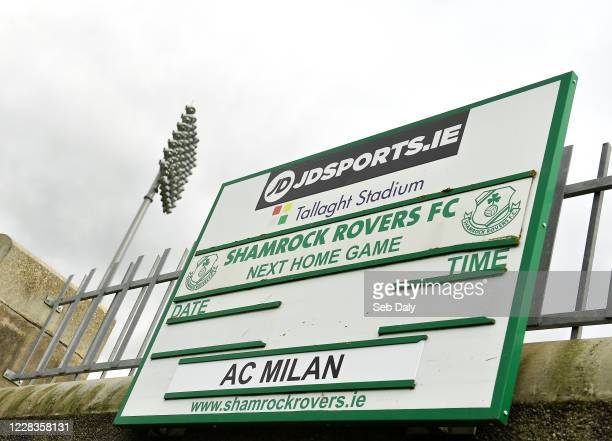 Dublin , Ireland - 5 September 2020; A sign announcing Shamrock Rovers next home match, against AC Milan in the Europa League, following the SSE...