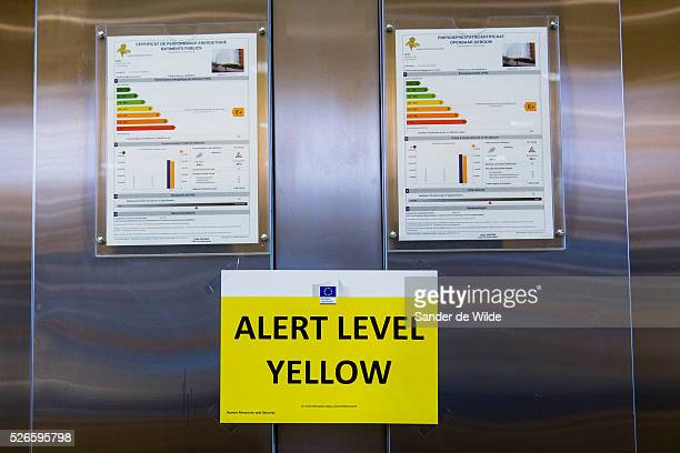 Due to terrorist threats the Alert level within the EU buildings is at alert level yellow with higher security measures at all entrances and signs...
