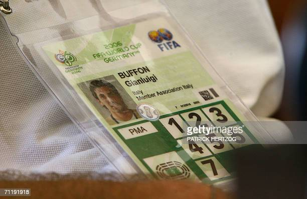 The Fifa 2006 World Cup credential of Italian national team goalkeeper Gianluigi Buffon is seen as he gives a press conference after a training...