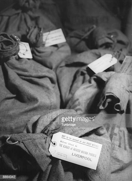 During WW II sacks for delivery to the censor Labels on the sacks read 'Not to be opened by any Post Office Deliver intact to The Censor of Printed...