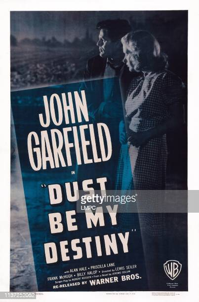 Dust Be My Destiny poster US poster art from left John Garfield Priscilla Lane 1939