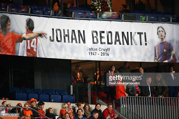 Dutch fans display a banner as they remember Johan Cruyff of Netherlands during the International Friendly match between Netherlands and France at...
