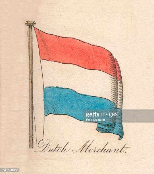 Dutch Merchant' 1838 From A Display of the Naval Flags of All Nations Collected from the Best Authorities [Fisher Son Co London 1838] Artist Unknown
