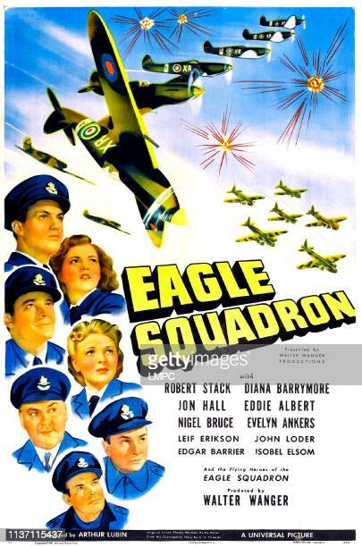 Eagle Squadron poster US poster from top left clockwise Robert Stack Diana Barrymore Evelyn Ankers Eddie Albert Jon Hall Nigel Bruce Edgar Barrier...