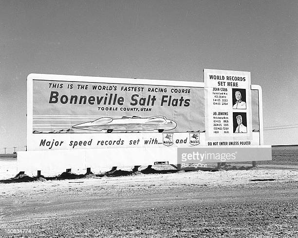 Competitors and spectators were greeted by this sign as they came to the Bonneville Salt Flats for speed trials in the early1950s