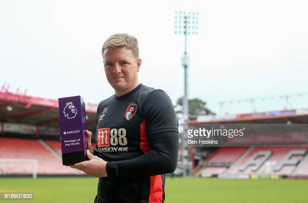 Eddie Howe of AFC Bournemouth poses with the Barclays Manager of the Month Award for January 2018 at on February 14 2018 in Bournemouth England