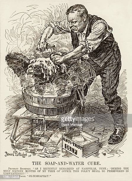 Editorial cartoon , entitled 'The Soap-and-Water Cure,' depicts American President Theodore Roosevelt as he uses 'Anti-Trust' soap to scrap clean a...