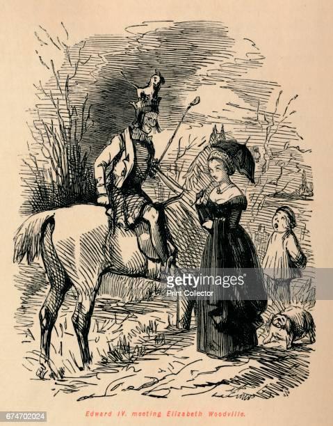 Edward IV meeting Elizabeth Woodville' c1860 Elizabeth Woodville married Edward IV From The Comic History of England Volume I by Gilbert A A'Beckett...