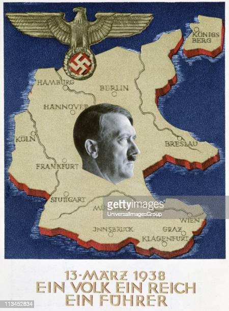 Ein Volk Ein Reich Ein Fuhrer' Propaganda poster celebrating the announcement of the 'Anschluss' of Germany with Austria under the leadership of...