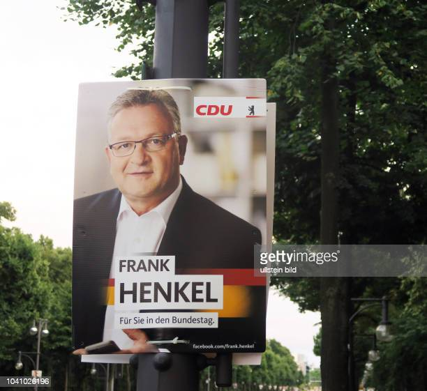 Ein Wahlplakat der CDU mit dem Porträt von Frank Henkel aufgenommen in Berlin Die Bundestagswahl findet statt