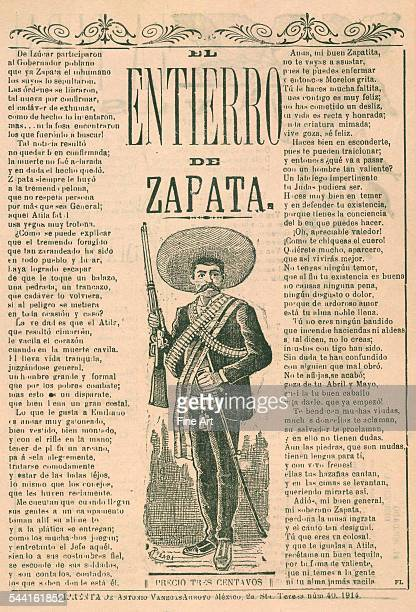 El entierro de Zapata published by Antonio Vanegas Arroyo 1914 Zapata was the most influential revolutionary hero from southern Mexico He disagreed...