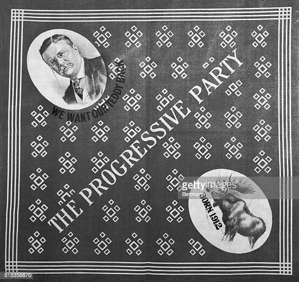 Election banner for Theodore Roosevelt's Progressive Party Roosevelt's image appears in the upper left corner and he bull moose in the lower right...