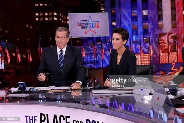 COVERAGE Election Night 2016 Pictured Brian Williams Anchor 'The 11th Hour with Brian Williams' and Rachel Maddow Host 'The Rachel Maddow Show' on...