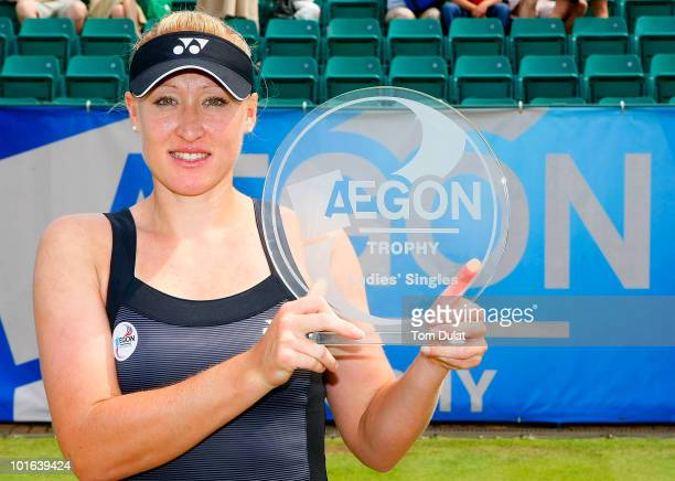 Elena Baltacha of Great Britain poses with the Aegon Trophy after winning the women's singles match between Elena Baltacha of Great Britain and Carly...