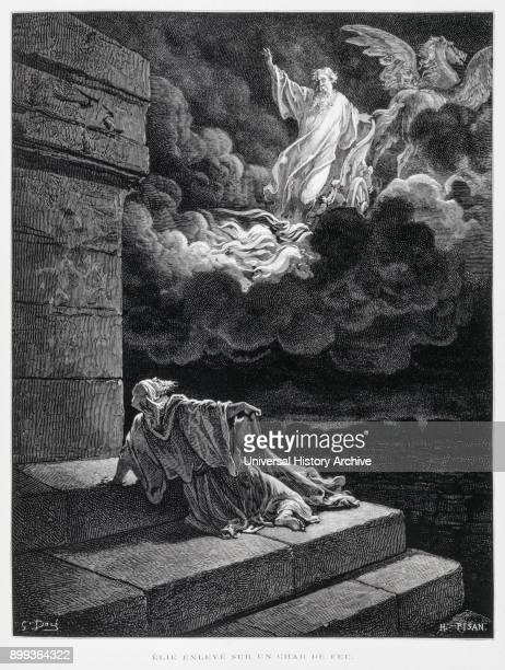 Elijah ascending into heaven in a fiery chariot Illustration from the Dore Bible 1866 In 1866 the French artist and illustrator Gustave Dore...