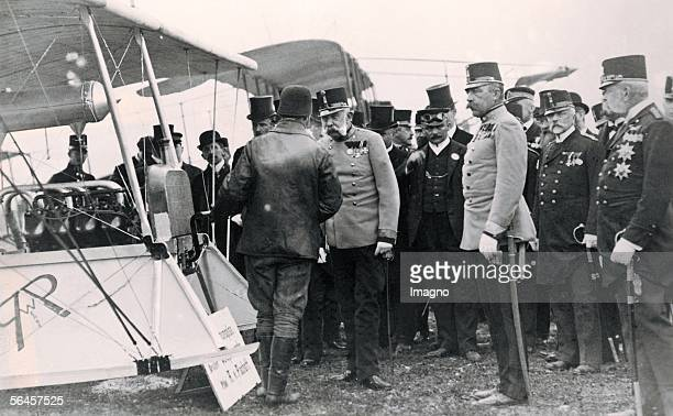 Emperor Francis Joseph I is talking to a pilot of a EtrichTaube in Wiener Neustadt Photography 18th of September 1910 [Kaiser Franz Joseph I...