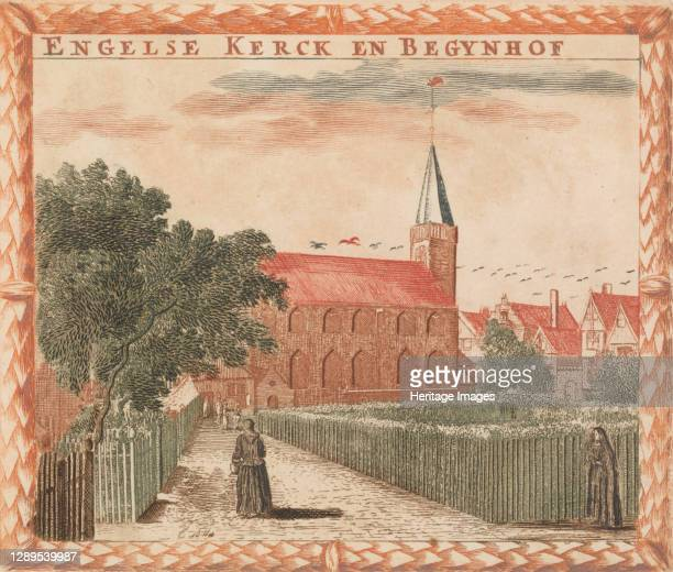 Engelse Kerck en Begynhof', in: Tooneel Der Voornaamste Nederlands Huizen, En Lust Hoven, Naar T Leven Afgebeeld,.n.d. Artist Unknown.