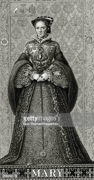 circa 1555 Queen Mary I who was Queen 15531558