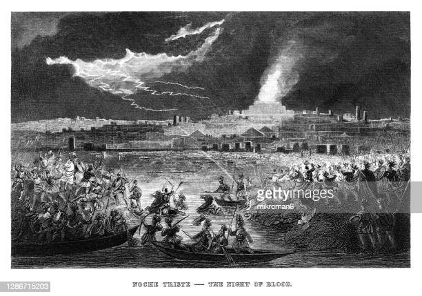 """engraved illustration of the la noche triste (""""the night of sorrows"""", """"the sad night"""") - war and conflict stock pictures, royalty-free photos & images"""