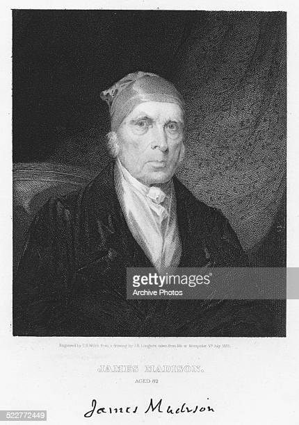 Engraved portrait of American statesman James Madison with his signature circa 1800 Engraved by T B Welch from the original by J B Longacre