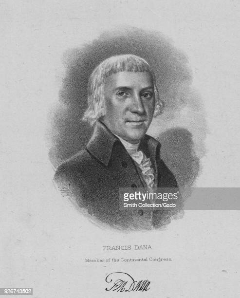 Engraved portrait of Francis Dana jurist and politician who served as a delegate to the Continental Congress and signed the Articles of Confederation...