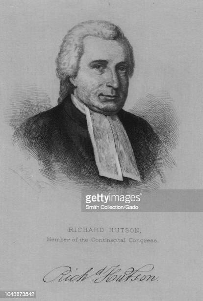 Engraved portrait of Richard Hutson signer of the Articles of Confederation and member of the Continental Congress an American lawyer judge and...