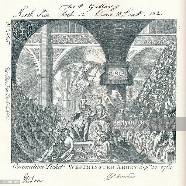 Engraved ticket for the Coronation ceremony of George III in Westminster Abbey' 1761 George succeeded to the throne when his grandfather George II...