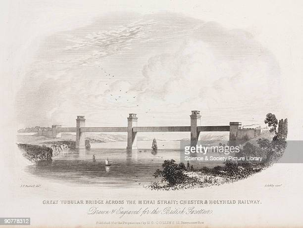 Engraving by A Ashley after an original drawing by J F Burrell The Britannia Tubular Bridge was designed by Robert Stephenson and was completed in...