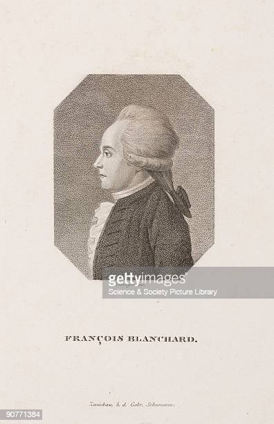Engraving by Bollinger of Blanchard who ascended by balloon from the Champ de Mars in Paris remaining airborn for almost 2 hours Blanchard one of the...