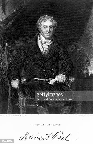 Engraving by H Robinson after a portrait painted by Sir Thomas Lawrence Sir Robert Peel was the father of Sir Robert Peel and was responsible for the...
