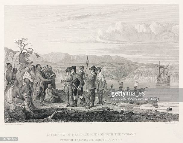 Engraving made in 1847 by Robert Hinshelwood after Captain Seth Eastman US Army showing a 19th century version of English navigator Henry Hudson...