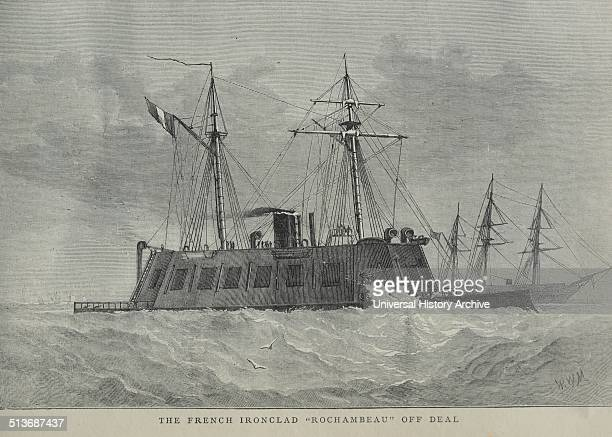 Engraving of the French Ironclad Rochambeau An ironclad was a steampropelled warship in the early part of the second half of the 19th century Dated...